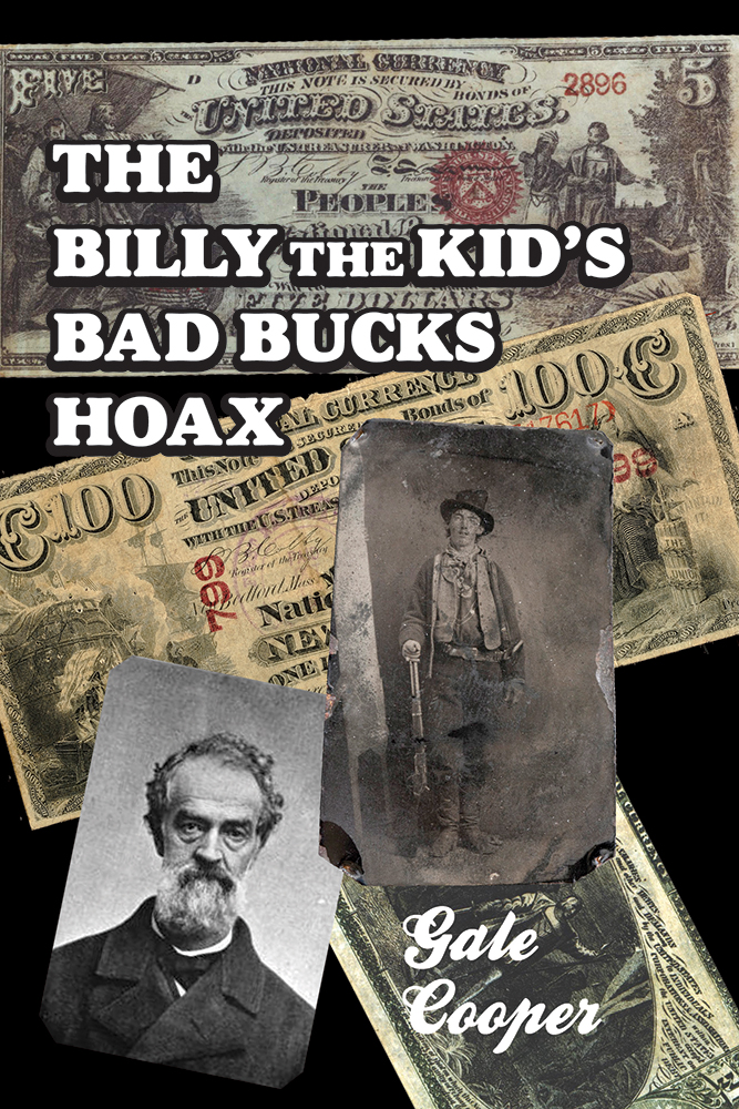 The Billy The Kid's Bad Bucks Hoax book cover