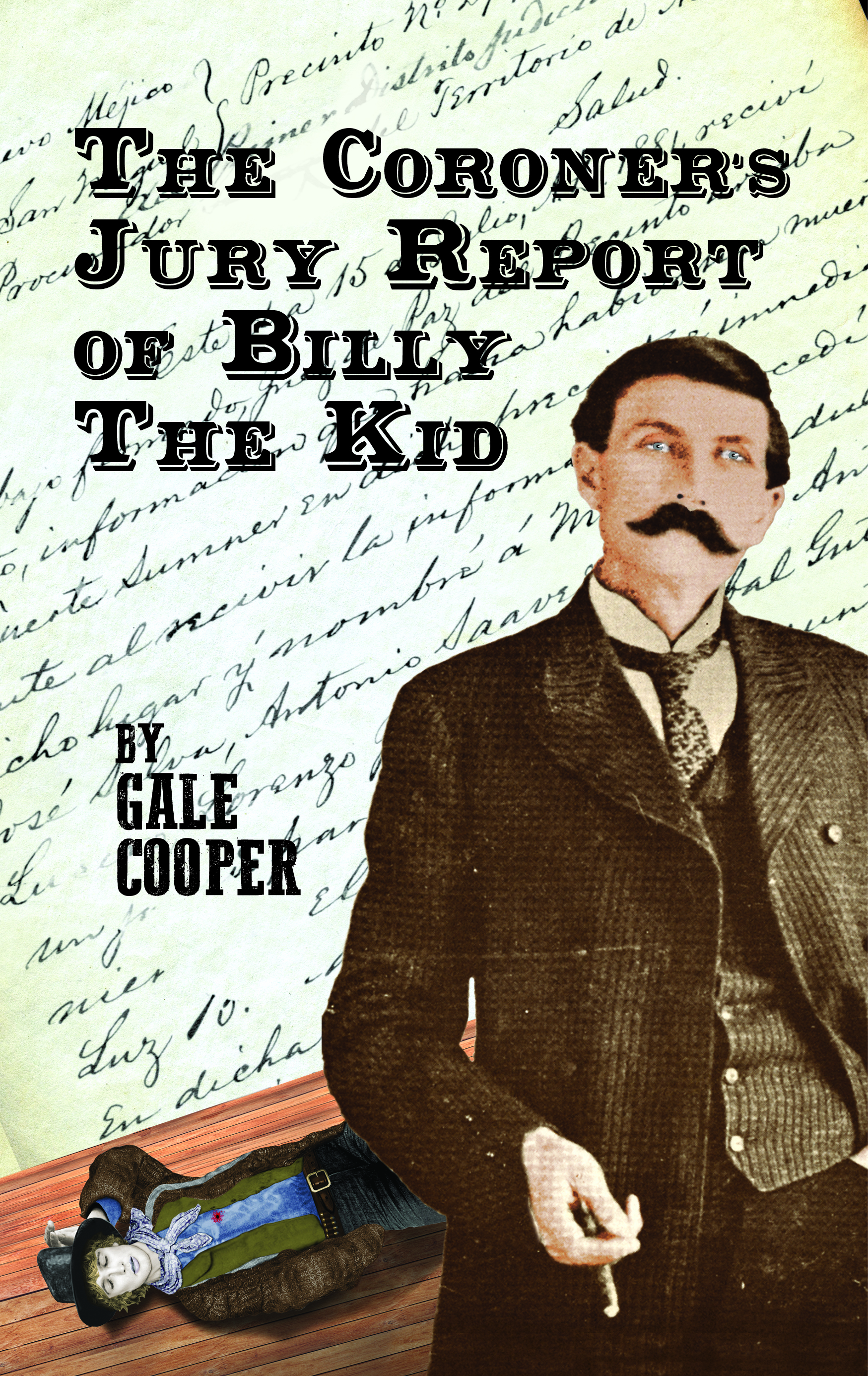 The Famous Coroner's Jury Report of Billy The Kid: An Inquest that Made History Cover